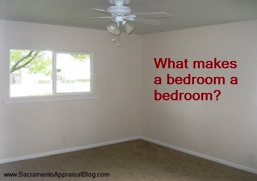what makes a bedroom a bedroom - by sacramento appraisal blog