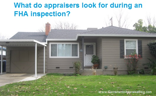 What Appraisers Look For During An FHA Inspection