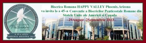 """BISERICA""""HAPPY VALLEY""""PHOENIX AZ. VA INVITA LA A 45-A CONVENTIE A BISERICILOR PENTICOSTALE DIN SUA SI CANADA ~2013~"""