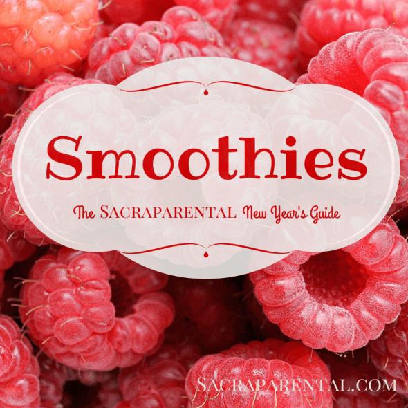 smoothie recipes, Christian parenting, spiritual parenting, feminist parenting