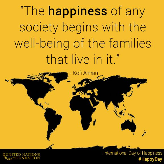 The happiness of any society depends on... what? See what Kofi Annan thinks | Sacraparental.com