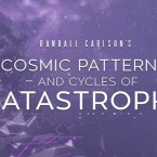 Cosmic Patterns and Cycles of Catastrophe Blu-Ray Preview Save 22.2%