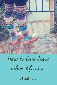 pin how to follow Jesus when life is a mess