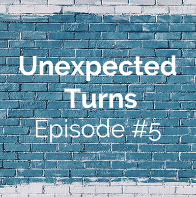 Unexpected Turns #5: Ginna's Story