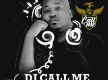 DJ Call Me Maxaka Album Zip File Download