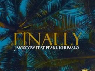 J-Moscow Finally Mp3 Download Safakaza