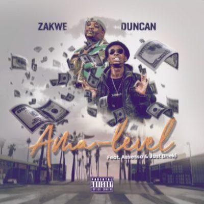 Zakwe & Duncan Ama-Level Mp3 Download Safakaza