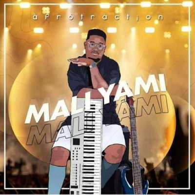 Afrotraction Mali Yami Mp3 Download Safakaza