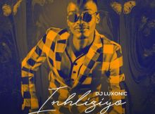 DJ Luxonic Intliziyo Mp3 Download Safakaza