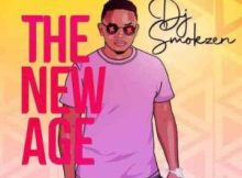 DJ Smokzen The New Age Album Zip File Download