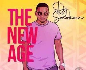 DJ Smokzen The New Age Album Zip File Download