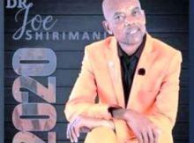 DR JOE SHIRIMANI – AYI VUYI GAZA