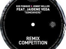 Kid Fonque & Jonny Miller Somewhere Tebza De SouL Remix Mp3 Download Safakaza