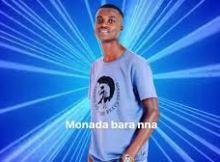 King Monada - AKing Monada – Wa Nnyakake Khotsofale