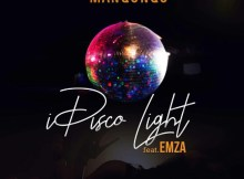 Manqonqo I Disco Light ft Emza Mp3 Download Safakaza