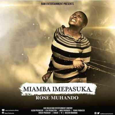 Rose Muhando Miamba Imepasuka Mp3 Download Safakaza