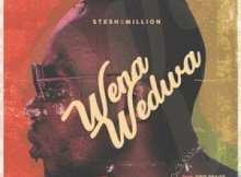 Stesh2Million Wena Wedwa ft Obie Praise Mp3 Download Safakaza