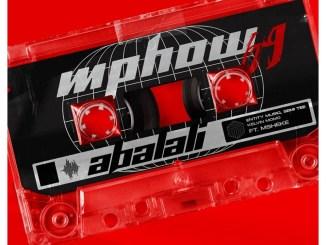 Mphow_69 Abalali Amapiano Mp3 Download Fakaza