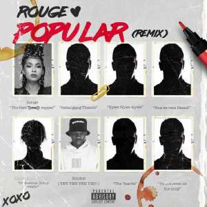 Rouge - Popular Remix Ft. Blxckie Mp3 Download