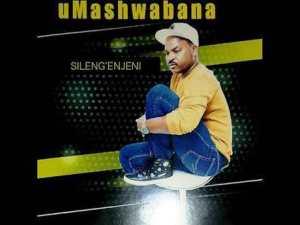 Umashwabana – Sileng'enjeni
