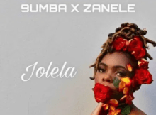 9umba & Zanele Jolela Mp3 Download SaFakaza