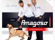 Amagoso Hamba Juba ft Inkos'Yamagcokama Mp3 Download SaFakaza
