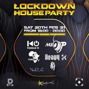 LOCKDOWN HOUSE PARTY LINEUP: MISS P, YURI DK, NJELIC, KEENAN O, HEAVY-K & PH