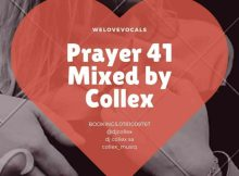 DJ Collex SA Prayer 41 Mix Mp3 Download SaFakaza