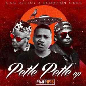 EP: DJ Maphorisa - Petle Petle ft. King Deetoy and Scorpion Kings