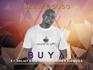 Deejay Soso Buya Mp3 Download SaFakaza
