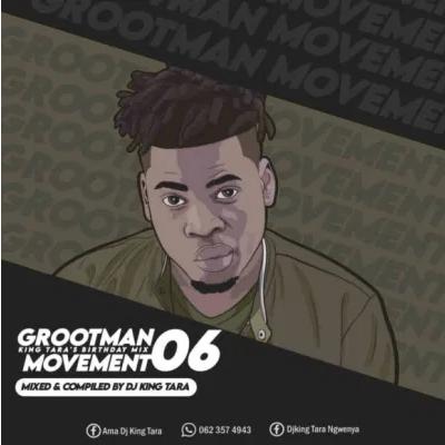 Dj King Tara Grootman Movement Episode 6 Mix