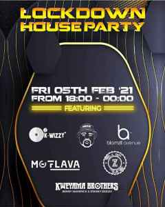 LOCKDOWN HOUSE PARTY LINEUP: LULO CAFE, DJ MERLON, MDOOVAR, LK SENSATIONAL, DJ T-MAN