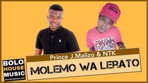 Prince J.Malizo & NTK – Molemo wa Lerato