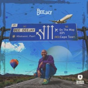 Bee Deejay – On The Map ft. Mshayi & Mr Thela