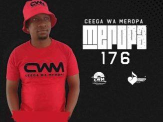 Ceega Meropa 176 Mix Live Recorded Mp3 Download SaFakaza