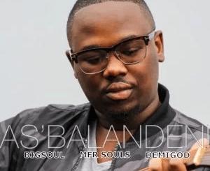 Hato Mahasha As'balandeni Mp3 Download SaFakaza