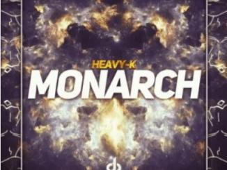 Heavy K Monarch Mp3 Download SaFakaza