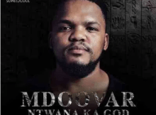 Mdoovar Velaphi Mp3 Download SaFakaza