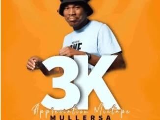 Muller SA 3k Appreciation Mix Mp3 Download SaFakaza