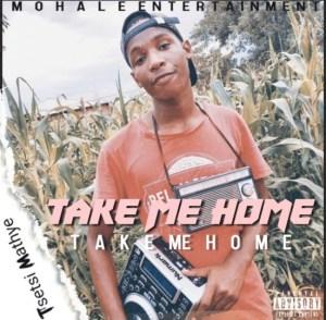 Tsetsi Mathye - Take Me Home