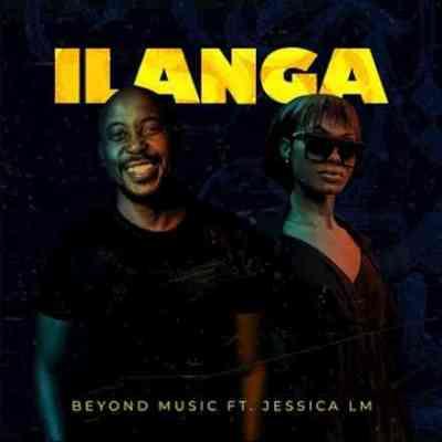 Beyond Music & Jessica LM Ilanga Mp3 Download SaFakaza