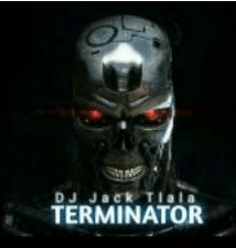 DJ Jack Tlala Terminator Mp3 Download SaFakaza