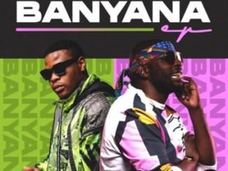 DJ Maphorisa & Tyler ICU – Banyana EP