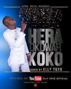 Elly Toto – Hera Okdwar Koko