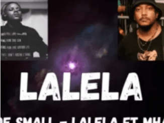 Kabza De Small Lalela ft Mhaw Keys Mp3 Download SaFakaza