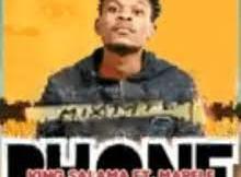 King Salama Phone ft Mapele Mp3 Download SaFakaza