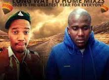 Laja Vs Dj Kamo Long Way To Home Special Mix 26 Mp3 Download SaFakaza