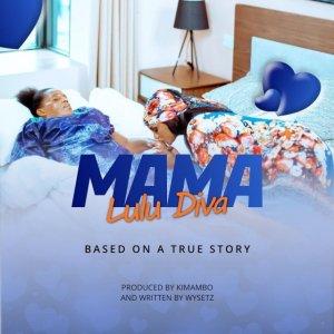 Lulu Diva – Mama