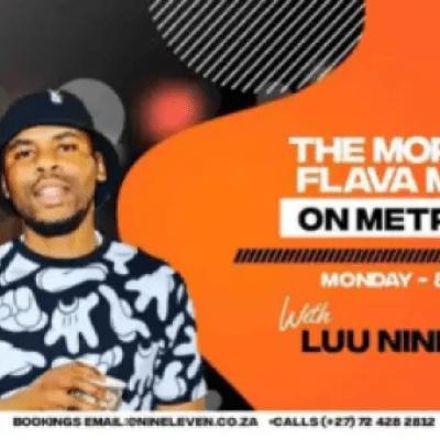 Luu Nineleven Metro FM Morning Flava Mix April-2021 Mp3 Download SaFakaza