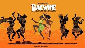 Manengo Ft Young killer & Baraka the prince – Bakwine